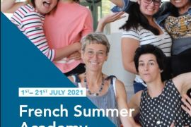"""DO NOT MISS """"THE FRENCH SUMMER ACADEMY""""  (1- 21 JULY 2021)"""